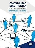 Contabilidada electrónica y su envío a través del Portal del SAT 2019 (Spanish Edition)