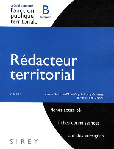 Rédacteur territorial : Catégorie B par Anne-Sophie Hardy-Dournes, Collectif