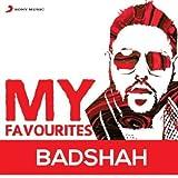 My Favourites - Badshah