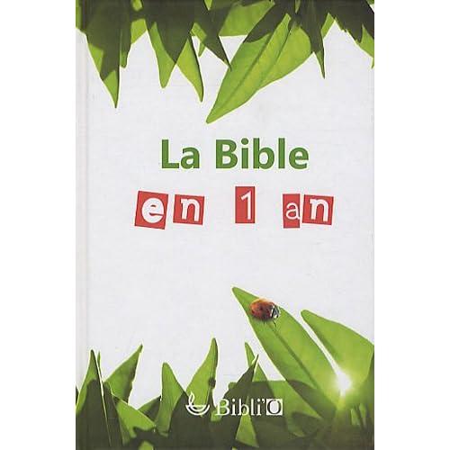 La Bible en 1 an : En français courant (sans les livres deutérocanoniques)