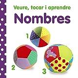 Veure, tocar i aprendre. Nombres (Catalá - A Partir De 0 Anys - Llibres Amb Textures - Veure, Tocar I Aprendre)