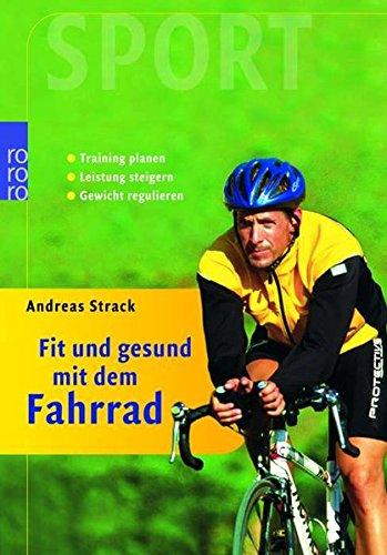 fitne fahrrad Fit und gesund mit dem Fahrrad: Training planen - Leistung steigern - Gewicht regulieren