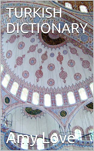 TURKISH DICTIONARY (English Edition)