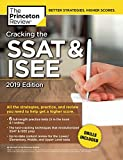 Cracking the SSAT & ISEE, 2019 Edition: All the Strategies, Practice, and Review You Need to Help Get a Higher Score (Private Test Preparation)