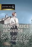 'Sweetgrass - das Herz der Erde' von Mary Alice Monroe