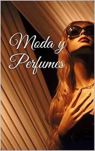 Moda y Perfumes por Nicole Busslinger