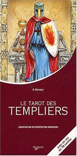 Les tarots des Templiers : Avec un jeu de 78 cartes