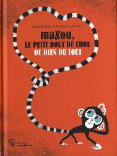 Maxou, le petit bout de chou de rien du tout