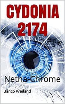 CYDONIA 2174: Netha-Chrome