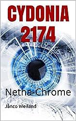 CYDONIA 2174: Netha-Chrome