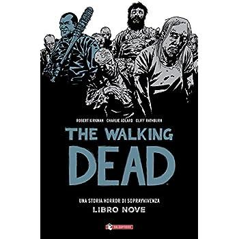 Qui Restiamo. The Walking Dead: The Walking Dead: 9
