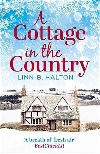 [(A Cottage in the Country)] [By (author) Linn B. Halton] published on (September, 2015)