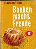 Dr. Oetker Backbuch: Backen macht Freude