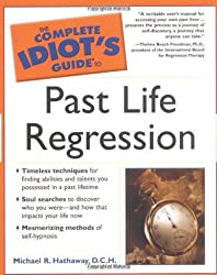 Complete Idiot's Guide to Past Life Regression (Complete Idiot's Guide to) (Complete Idiot's Guides (Lifestyle Paperback))