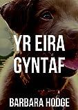 Yr eira gyntaf (Welsh Edition)