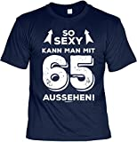 Mega-Shirt Geschenk Zum 65. Geburtstag 65 Jahre Geburtstagsgeschenk T-Shirt So Kann Man mit 65 Aussehen! Cooles T-Shirt Zum 65 Geburtstag 65-Jähriger