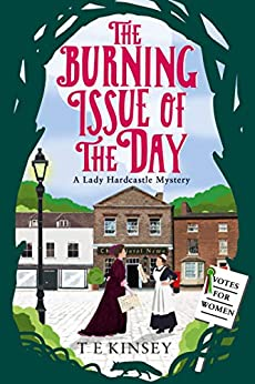 Descargar Utorrent The Burning Issue of the Day (A Lady Hardcastle Mystery Book 5) PDF Gratis Descarga