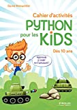 Cahier d'activités Python pour les kids: Pour les 10 ans (French Edition)