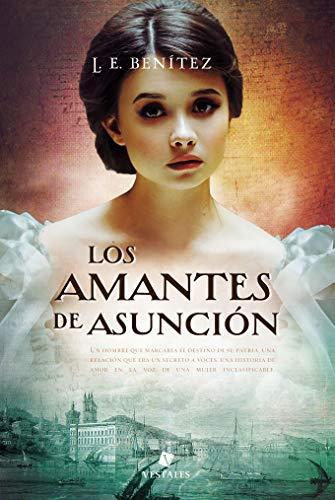 Los amantes de Asunción de L. E. Benítez