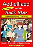 Aethelflaed and the Rock Star: Reading & Activities for English Learners (Aethelflaed Red Book 2)