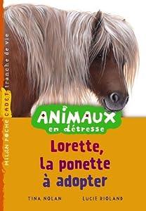 """Afficher """"Animaux en détresse Lorette, le poney à adopter"""""""
