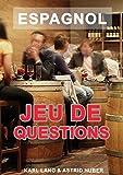 espagnol jeu de questions a1