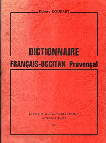 Dictionnaire français-occitan provençal (Collection I.E.O.-06) par R Rourret