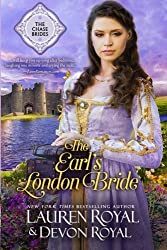 The Earl's London Bride (The Chase Brides) (Volume 1) by Lauren Royal (2015-12-15)