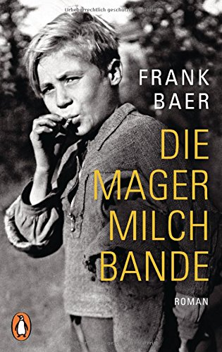 Baer, Frank: Die Magermilchbande