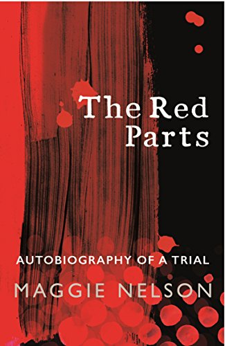 Didion White Album (The Red Parts: Autobiography of a Trial)