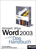 Microsoft Office Word 2003 - Das Handbuch