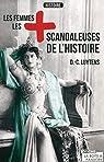 Les femmes les plus scandaleuses de l'Histoire par Luytens