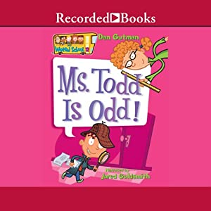 Ms Todd Is Odd My Weird School Book 12 Audio Download Amazon