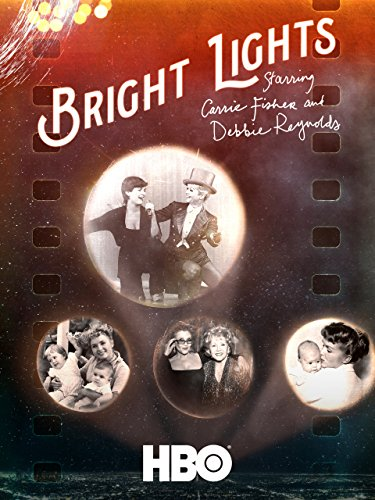 bright-lights-starring-carrie-fisher-and-debbie-reynolds