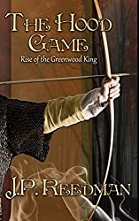THE HOOD GAME: Rise of the Greenwood King (English Edition)