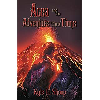 Acea and the Adventure Thru Time (Acea Bishop Book 3) (English Edition)