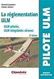 La réglementation ulm - 3e édition