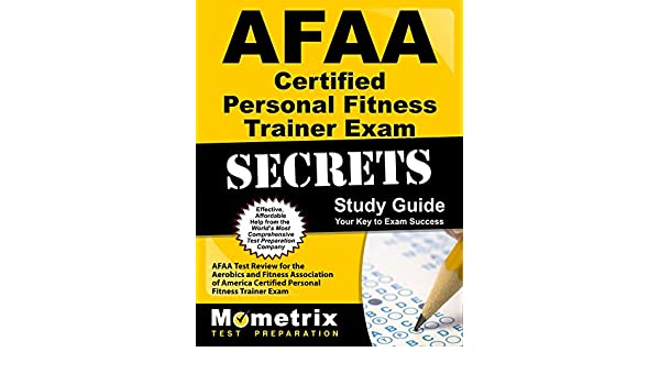 Afaa certified personal fitness trainer exam secrets study guide afaa certified personal fitness trainer exam secrets study guide afaa test review for the aerobics and fitness association of america certified personal fandeluxe Gallery