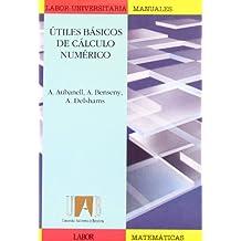 Útiles básicos de cálculo numérico (Manuals (Coedició amb Labor))