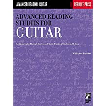 Advanced Reading Studies for Guitar: Guitar Technique (Advanced Reading: Guitar) by William Leavitt (1986-11-01)
