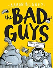 The Bad Guys #5: Intergalactic Gas