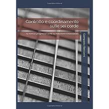 Controllo e coordinamento sulle sei corde: 25 esercizi progressivi scritti su notazione e intavolatura