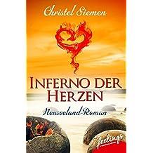 Tangata Whenua: Inferno der Herzen: Neuseeland-Roman