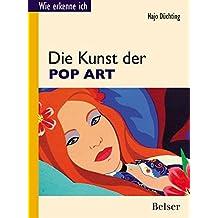 Die Kunst der Pop Art (Wie erkenne ich)