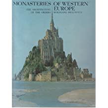 Monasteries of Western Europe: The Architecture of the Orders