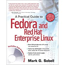 A Practical Guide to Fedora and Red Hat Enterprise Linux (4th Edition) by Mark G. Sobell (2008-05-19)