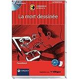 La mort dessinée: Lernkrimi Hörbuch. Französisch - Niveau A1 (Compact Lernkrimi Hörbuch)