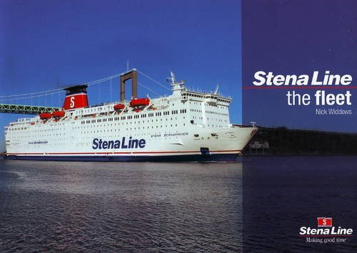 Stena Line: The Fleet by Nick Widdows (2009-04-03)