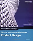 Edexcel A Level Design and Technology for Product Design: Resistant Materials, 3rd edition