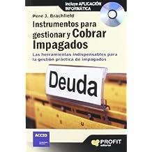 Instrumentos para gestionar y cobrar impagados: Las herramientas indispensables para la gestión práctica de impagados